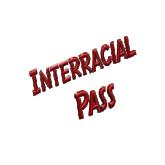 Interracial Pass