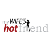 My Wifes Hot Friend