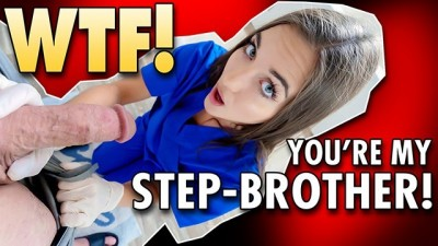 This is not true... You're My Step Brother! POV
